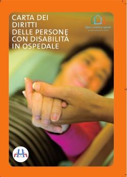 7 Marzo 2013 - Presentazione carta dei diritti delle persone con disabilità in ospedale