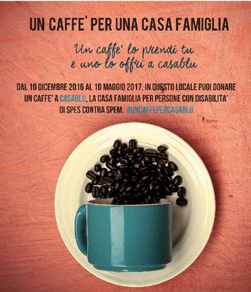 Un caffè per una casa famiglia!