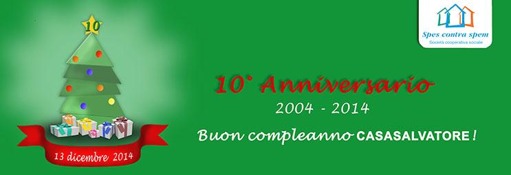 Decimo anniversario di Casasalvatore