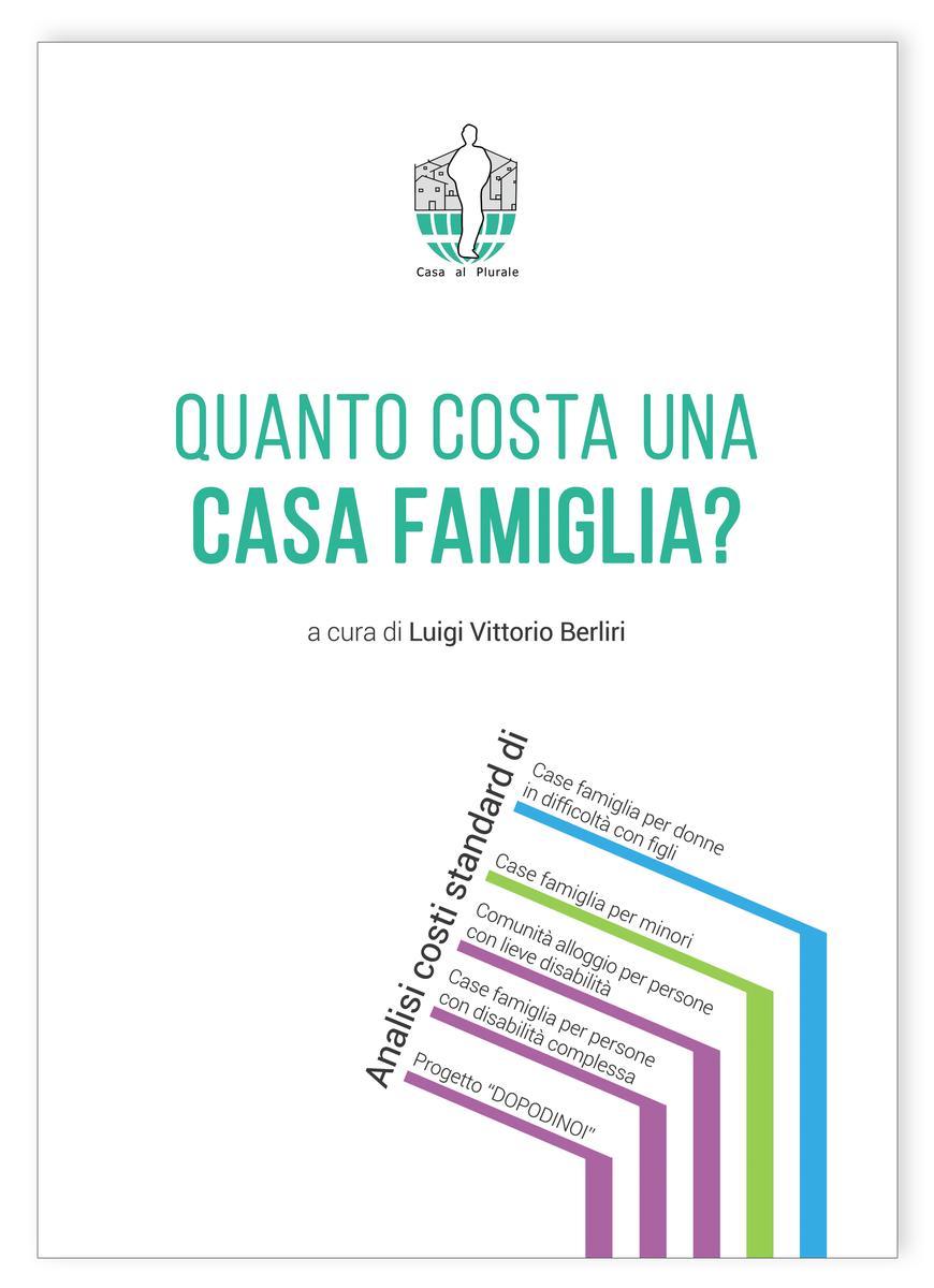 Dossier costi case famiglia 2017 - Casa al Plurale