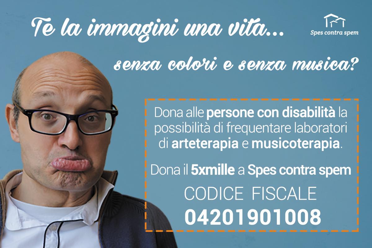 Sostieni le persone con disabilità delle nostre case famiglia: dona il tuo 5xmille a Spes contra spem.