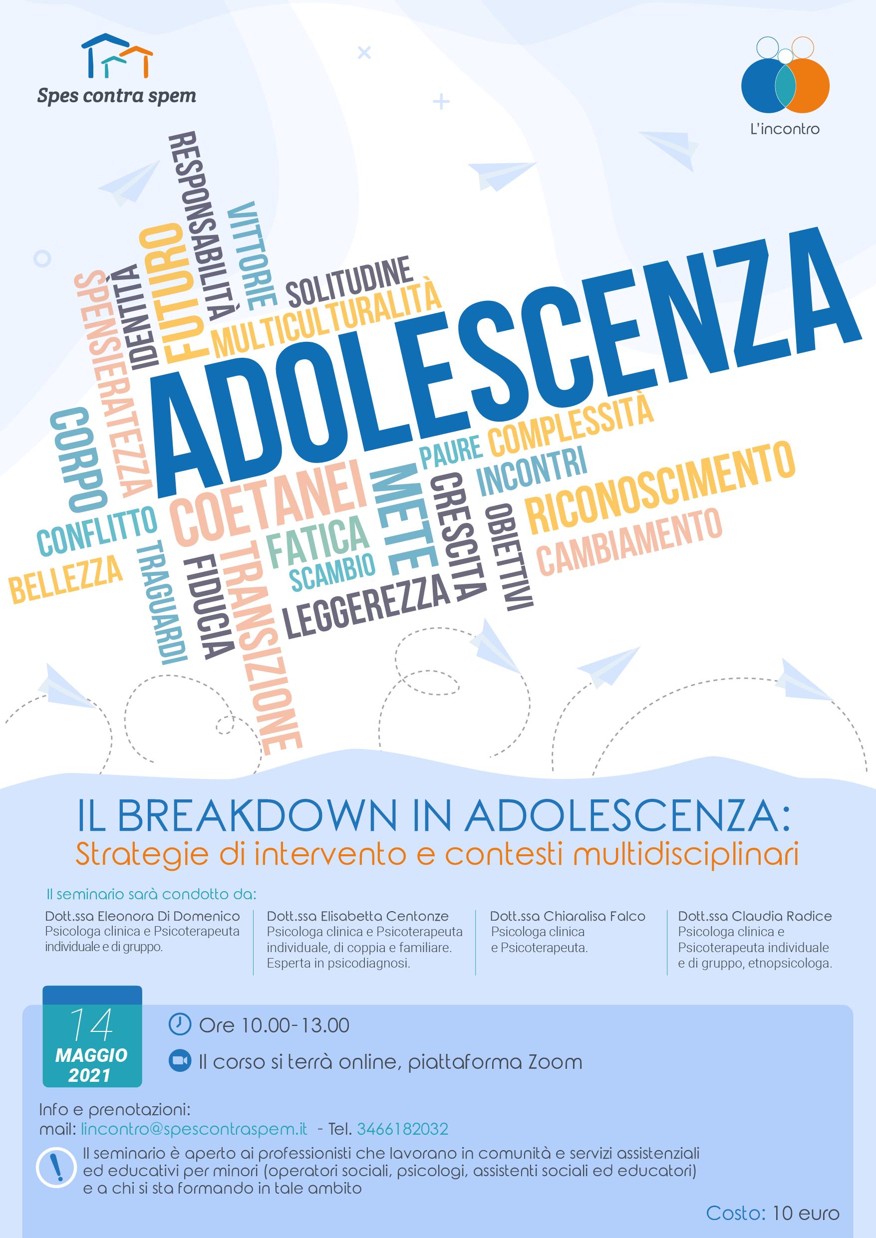 Spes contra spem - IL BREAKDOWN IN ADOLESCENZA_con costo